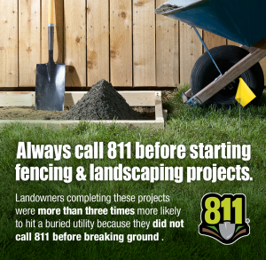 always call 811 before starting fencing and landscaping projects